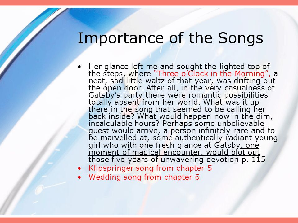Importance of the Songs