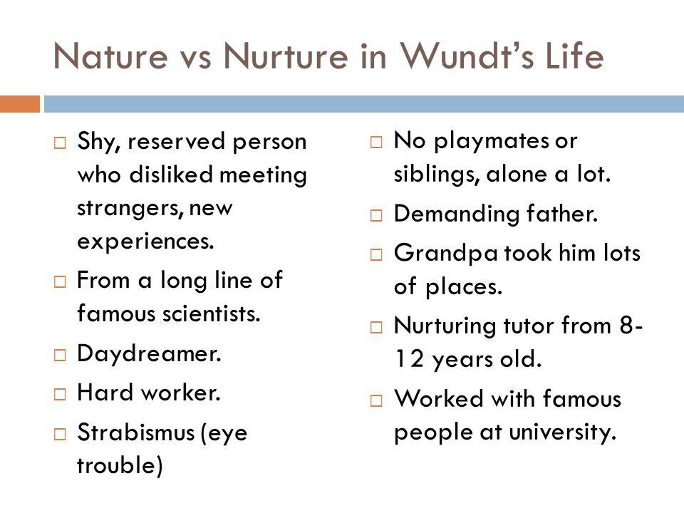 Nature vs Nurture in Wundt's Life