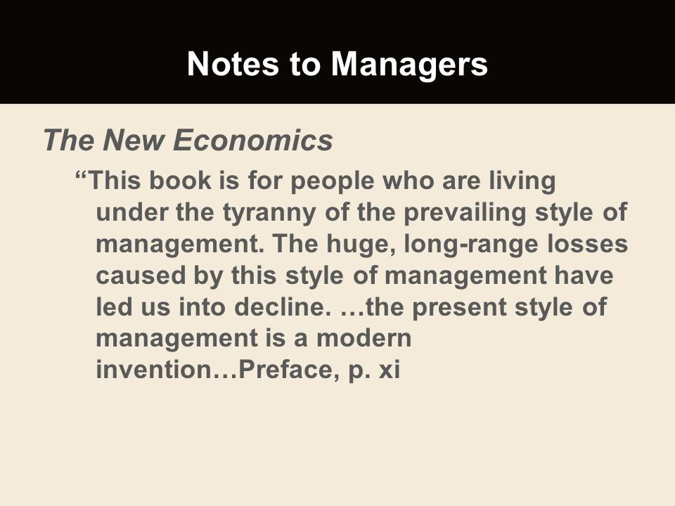 Notes to Managers The New Economics