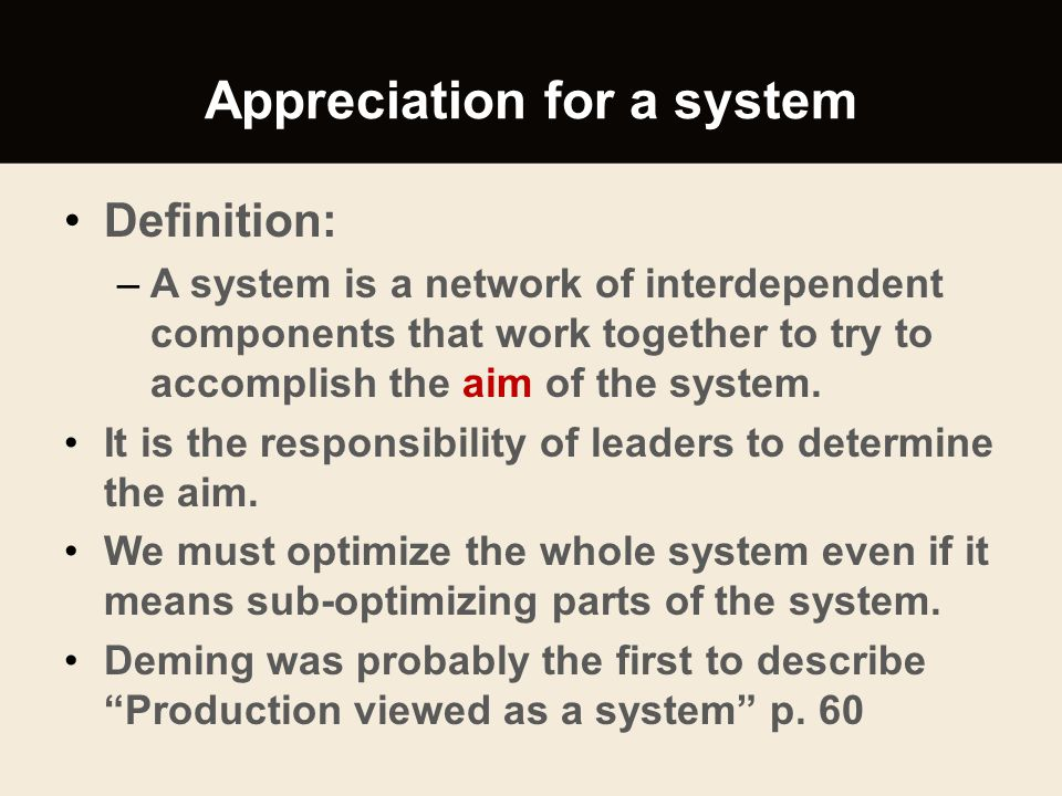 Appreciation for a system