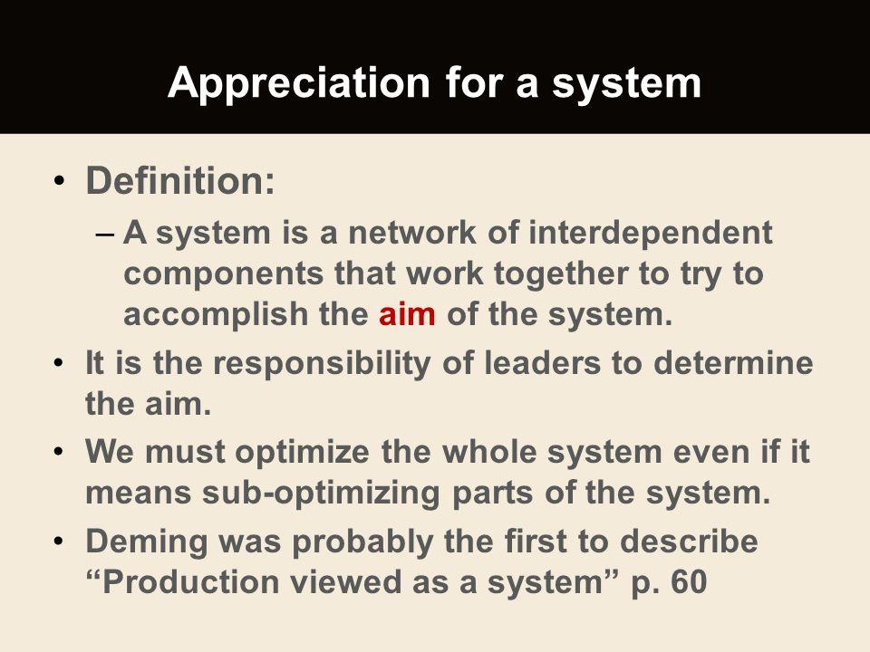 Appreciation for a system