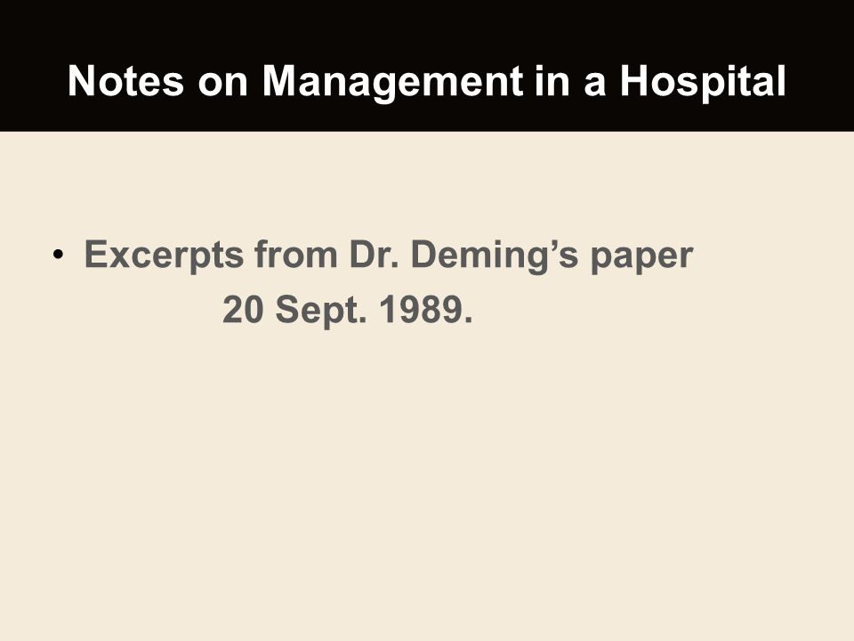 Notes on Management in a Hospital