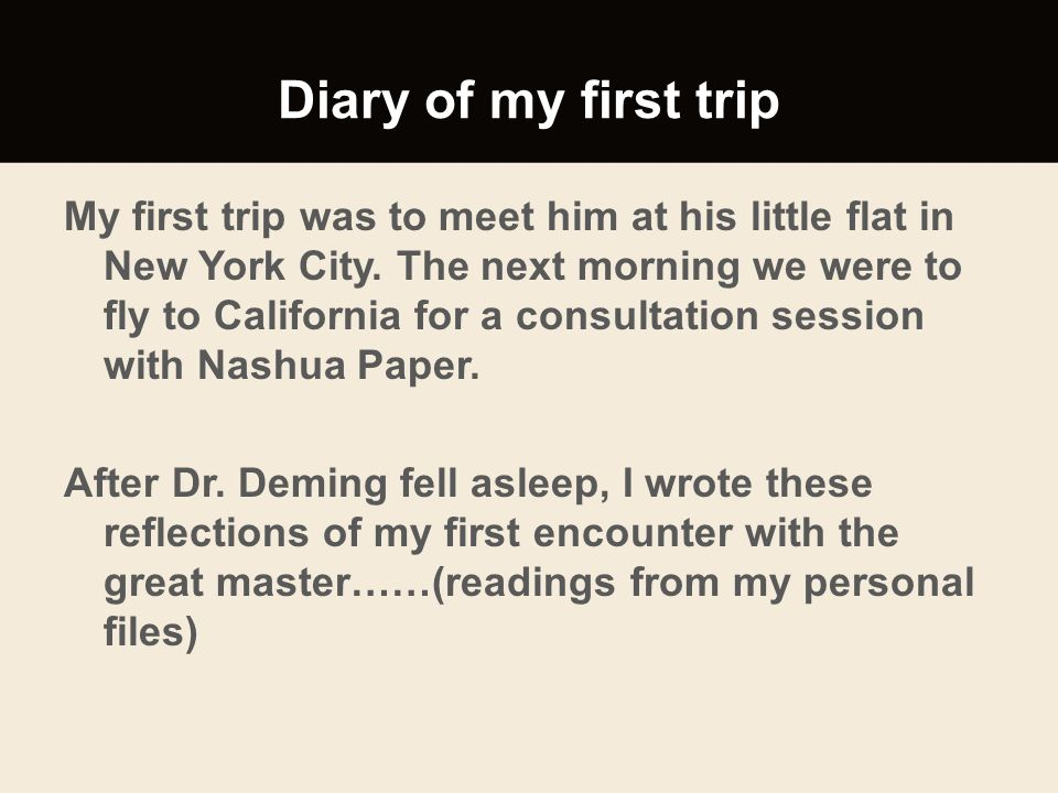 Diary of my first trip