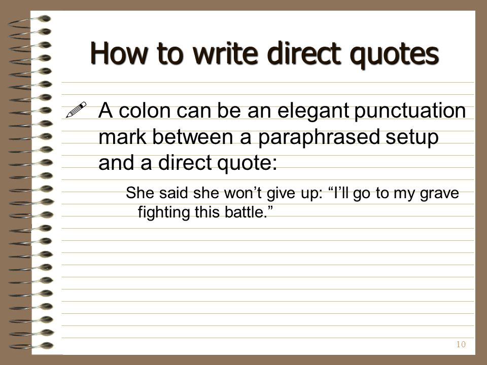 How to write direct quotes
