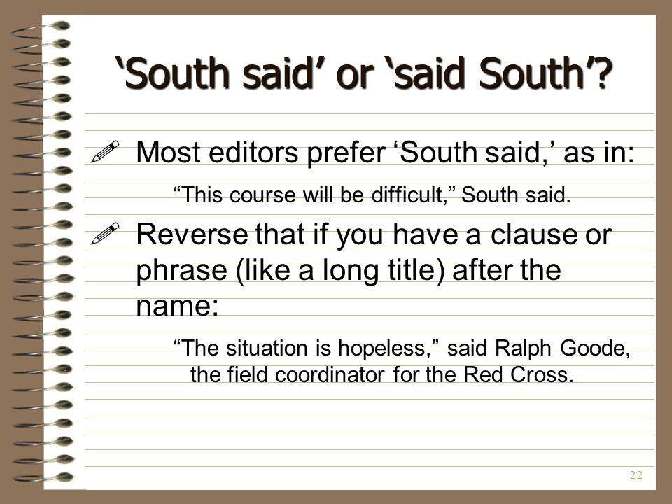 'South said' or 'said South'