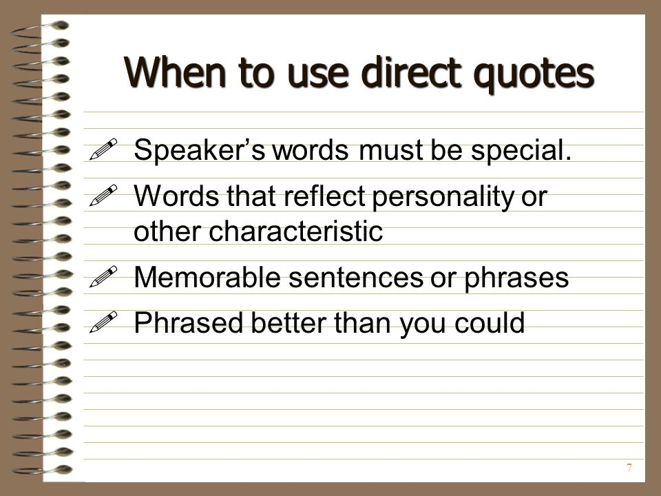 When to use direct quotes