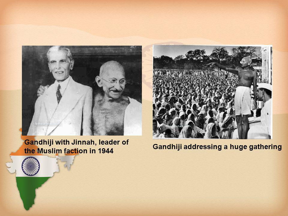 Gandhiji with Jinnah, leader of the Muslim faction in 1944