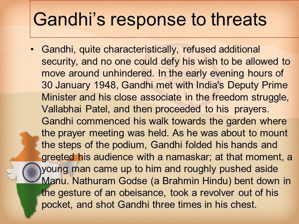 Gandhi's response to threats