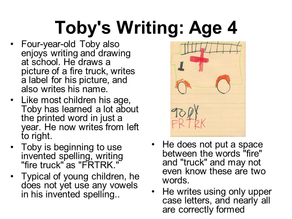 Toby s Writing: Age 4