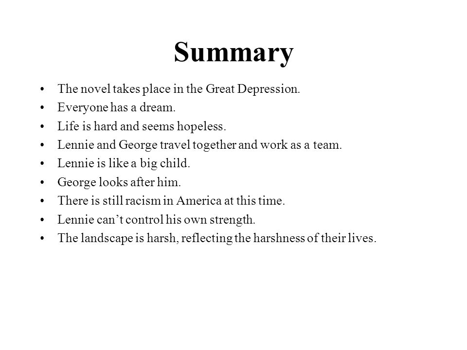 Summary The novel takes place in the Great Depression.