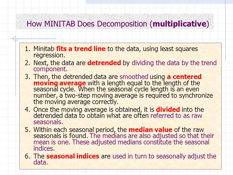 How MINITAB Does Decomposition (multiplicative)