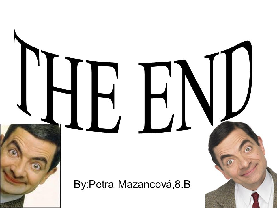 THE END By:Petra Mazancová,8.B