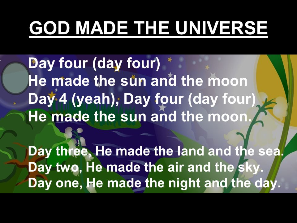 GOD MADE THE UNIVERSE