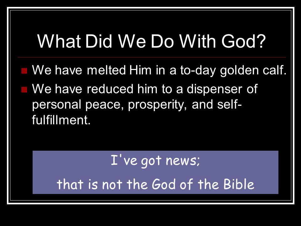 that is not the God of the Bible