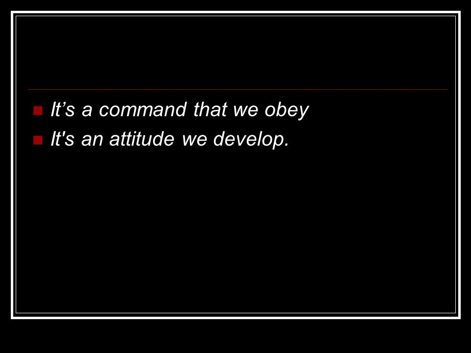 It's a command that we obey