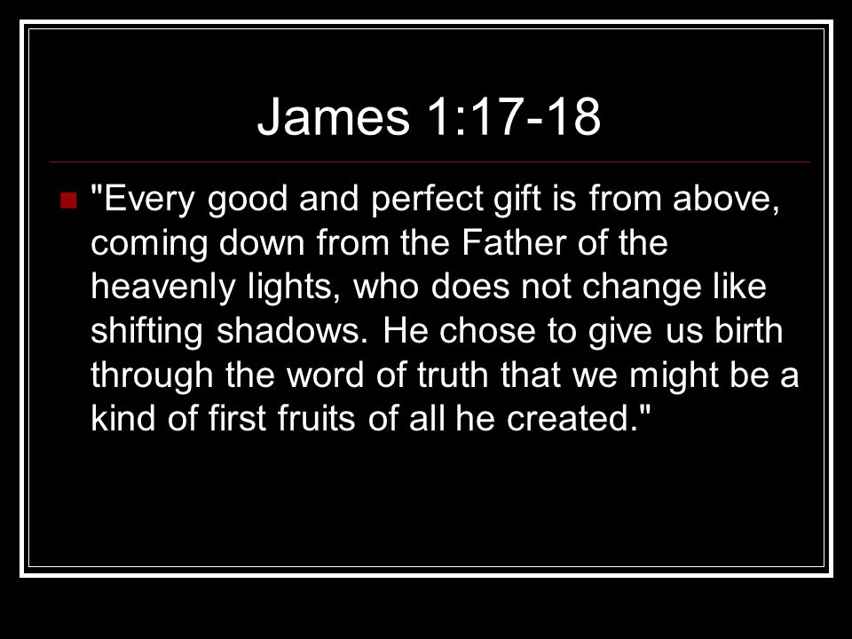 James 1:17-18