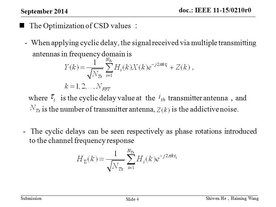 The Optimization of CSD values :