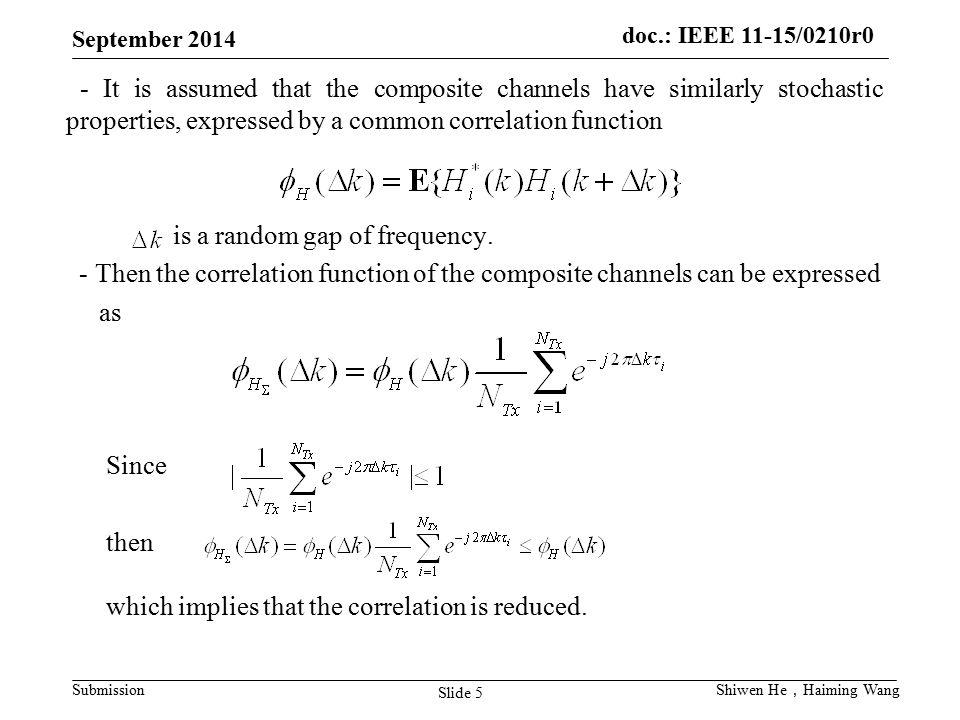 is a random gap of frequency.