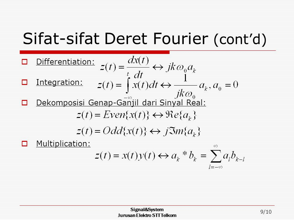 Sifat-sifat Deret Fourier (cont'd)