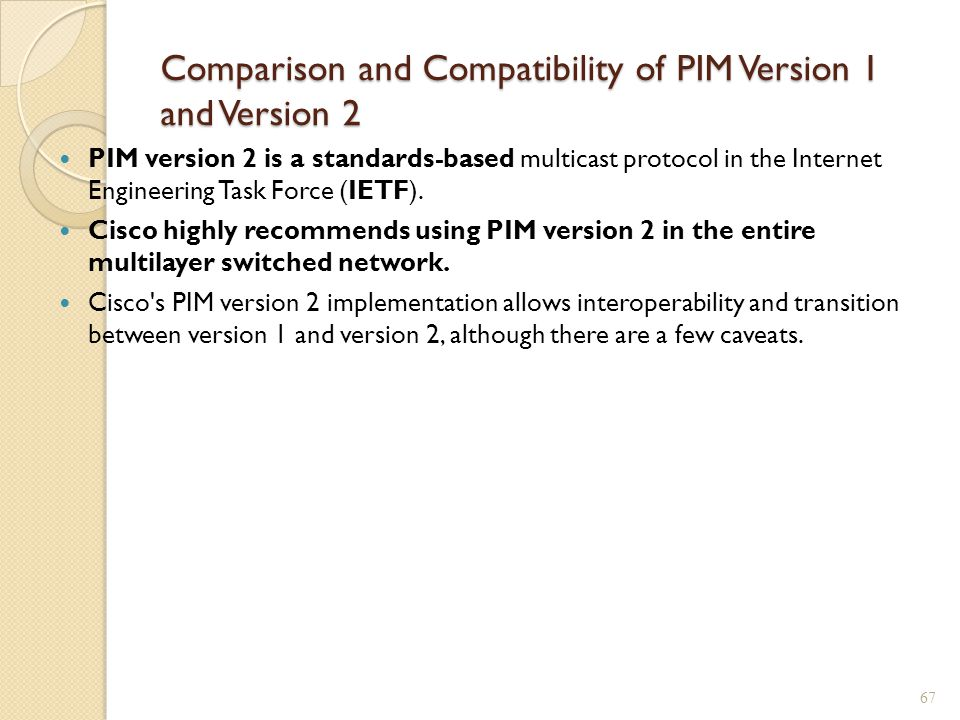 Comparison and Compatibility of PIM Version 1 and Version 2