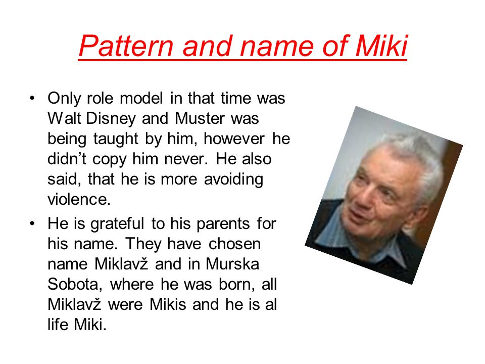 Pattern and name of Miki