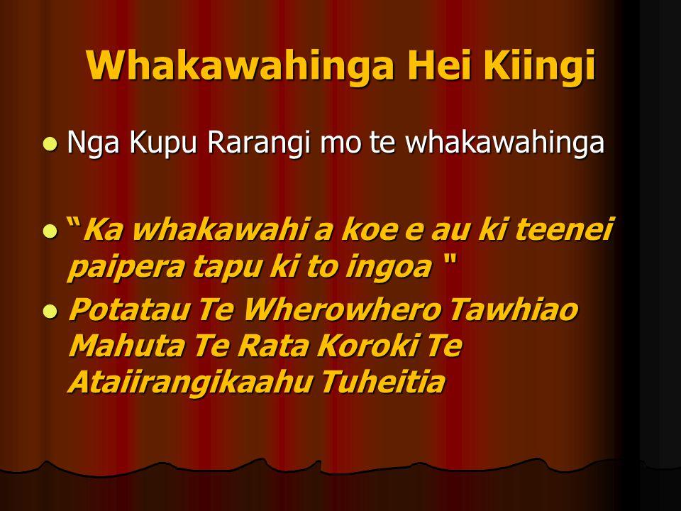 Whakawahinga Hei Kiingi
