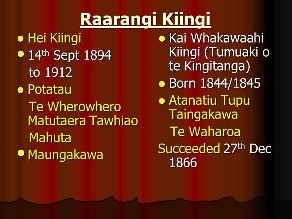 Raarangi Kiingi Hei Kiingi 14th Sept 1894 to 1912 Potatau