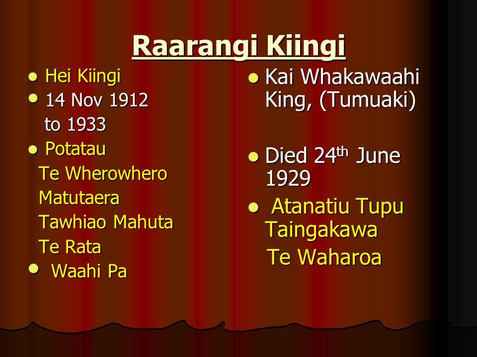 Raarangi Kiingi Kai Whakawaahi King, (Tumuaki) Died 24th June 1929