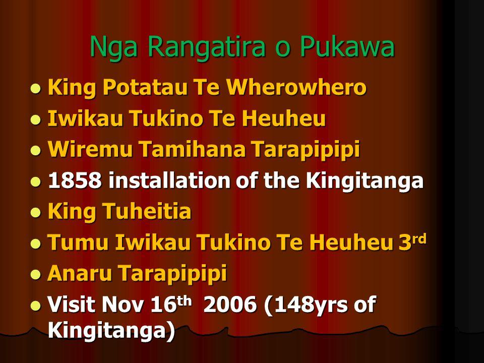 Nga Rangatira o Pukawa King Potatau Te Wherowhero