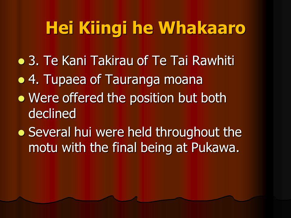 Hei Kiingi he Whakaaro 3. Te Kani Takirau of Te Tai Rawhiti