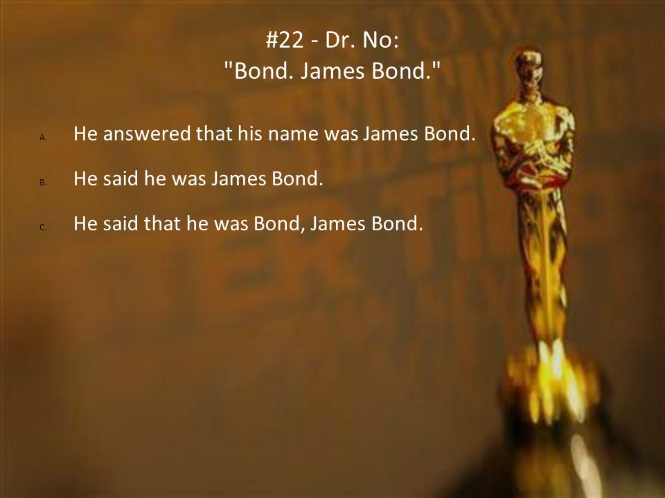 #22 - Dr. No: Bond. James Bond.