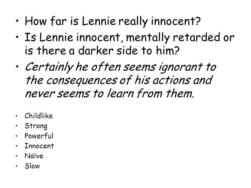 How far is Lennie really innocent