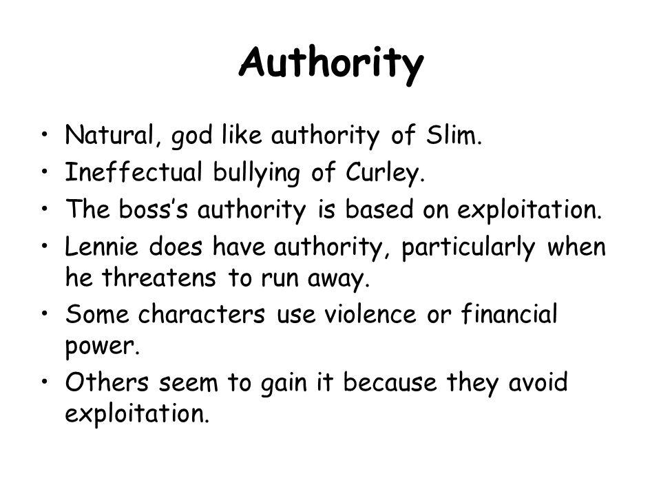Authority Natural, god like authority of Slim.