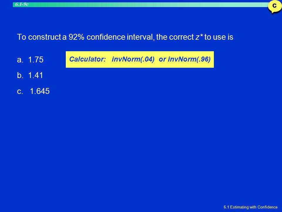 Calculator: invNorm(.04) or invNorm(.96)