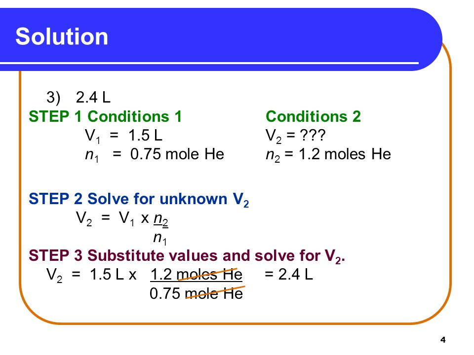 Solution STEP 1 Conditions 1 Conditions 2 V1 = 1.5 L V2 =