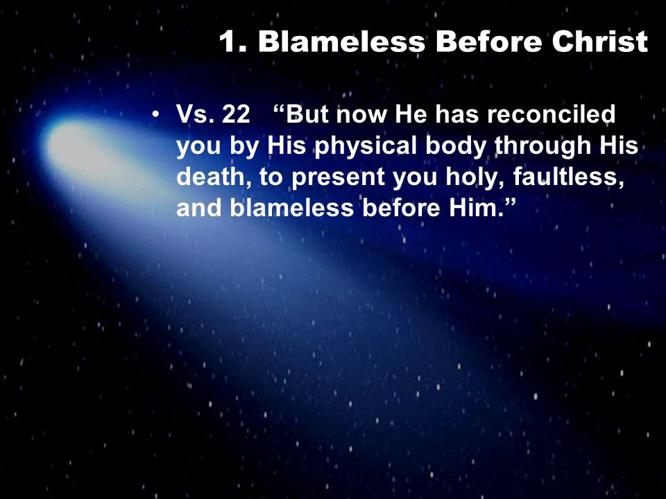 1. Blameless Before Christ