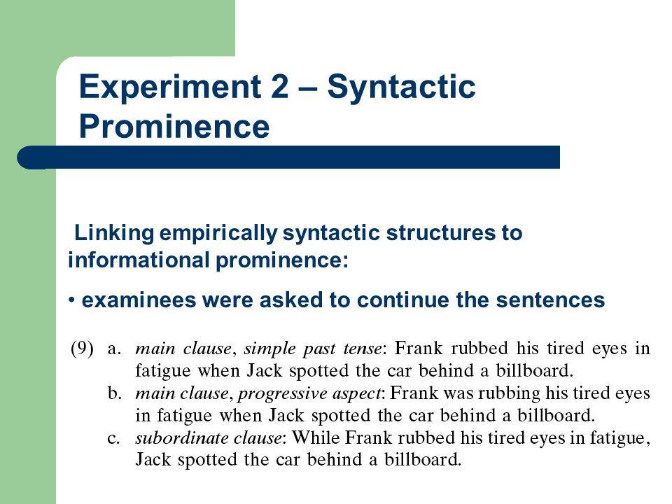 Experiment 2 – Syntactic Prominence
