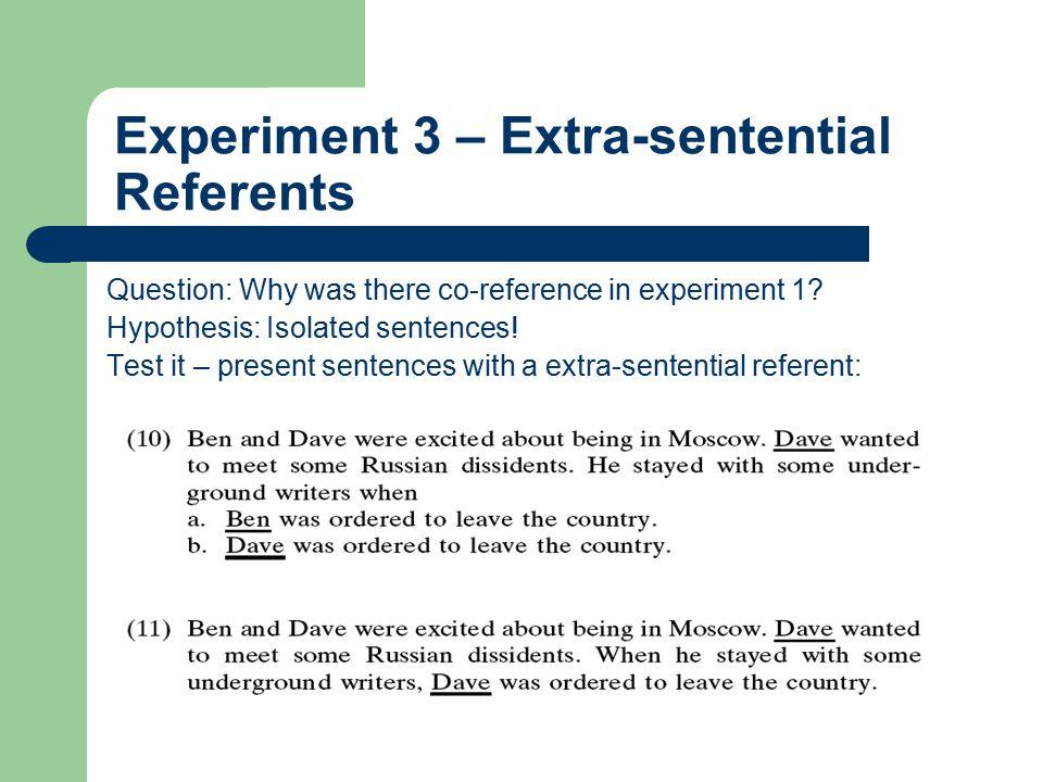 Experiment 3 – Extra-sentential Referents