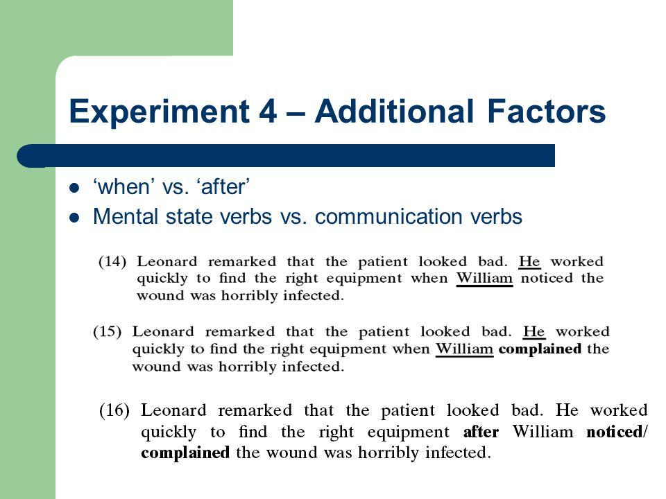 Experiment 4 – Additional Factors