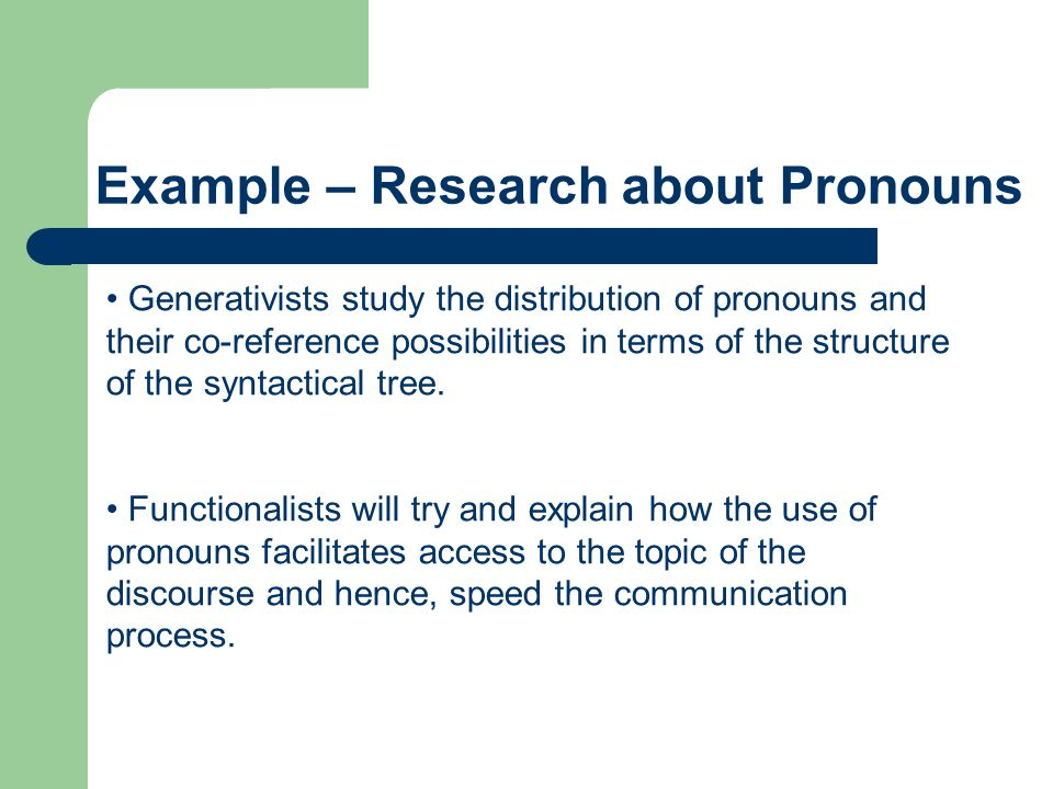 Example – Research about Pronouns