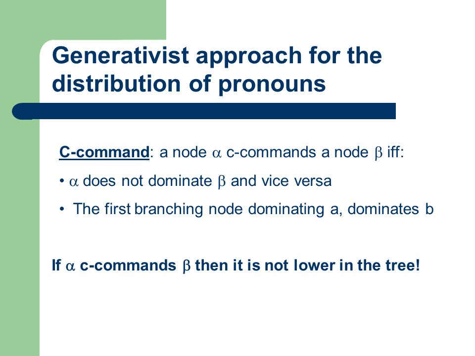Generativist approach for the distribution of pronouns