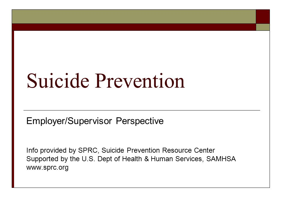 Suicide Prevention Employer/Supervisor Perspective