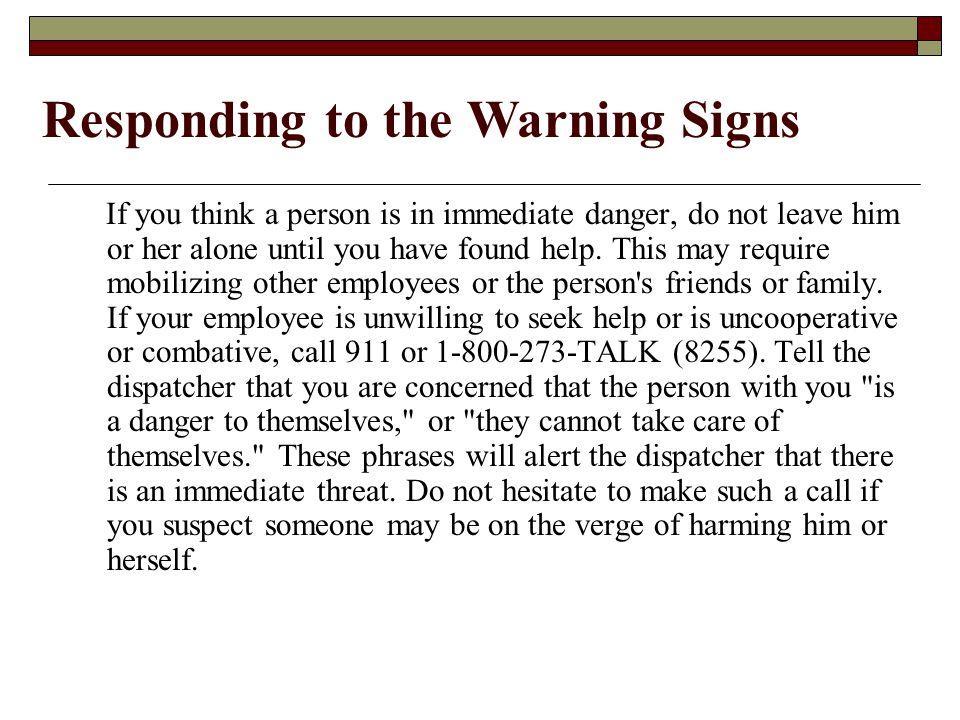 Responding to the Warning Signs