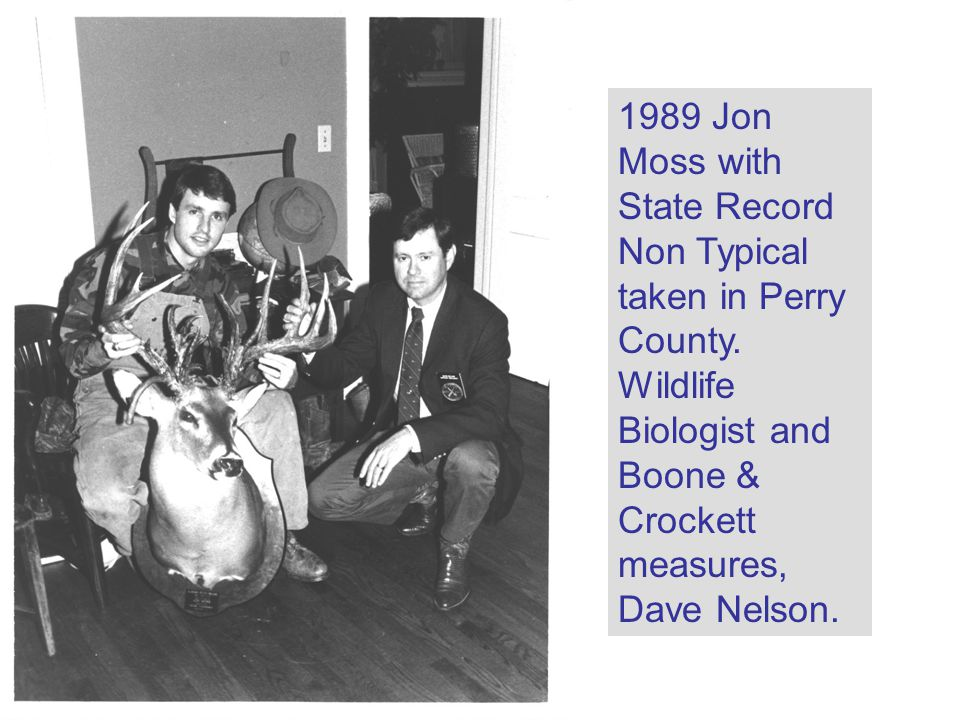 1989 Jon Moss with State Record Non Typical taken in Perry County