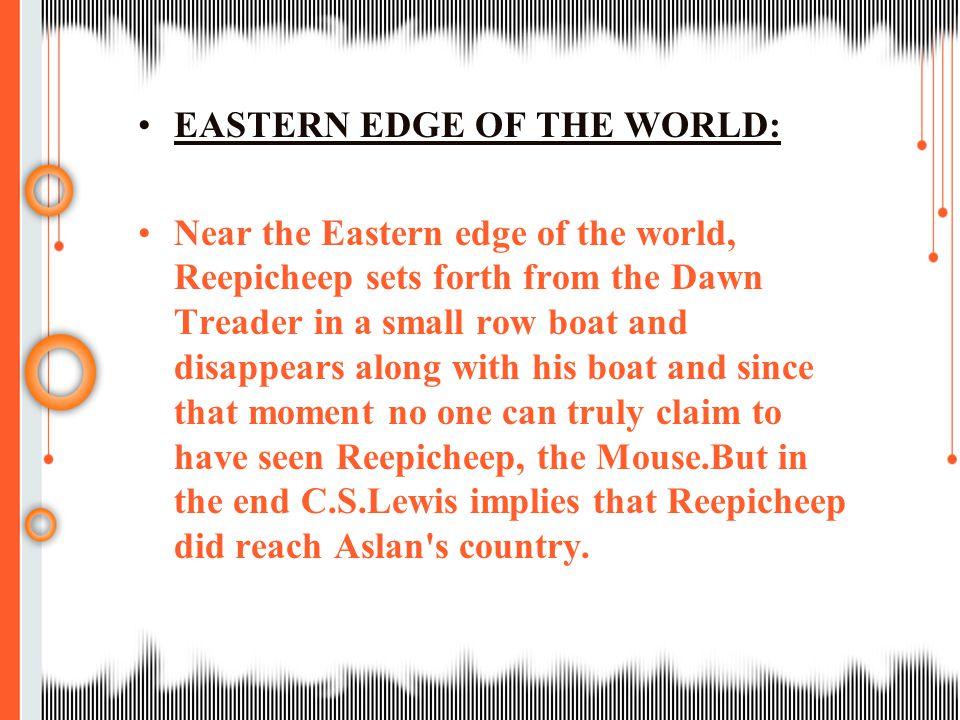 EASTERN EDGE OF THE WORLD: