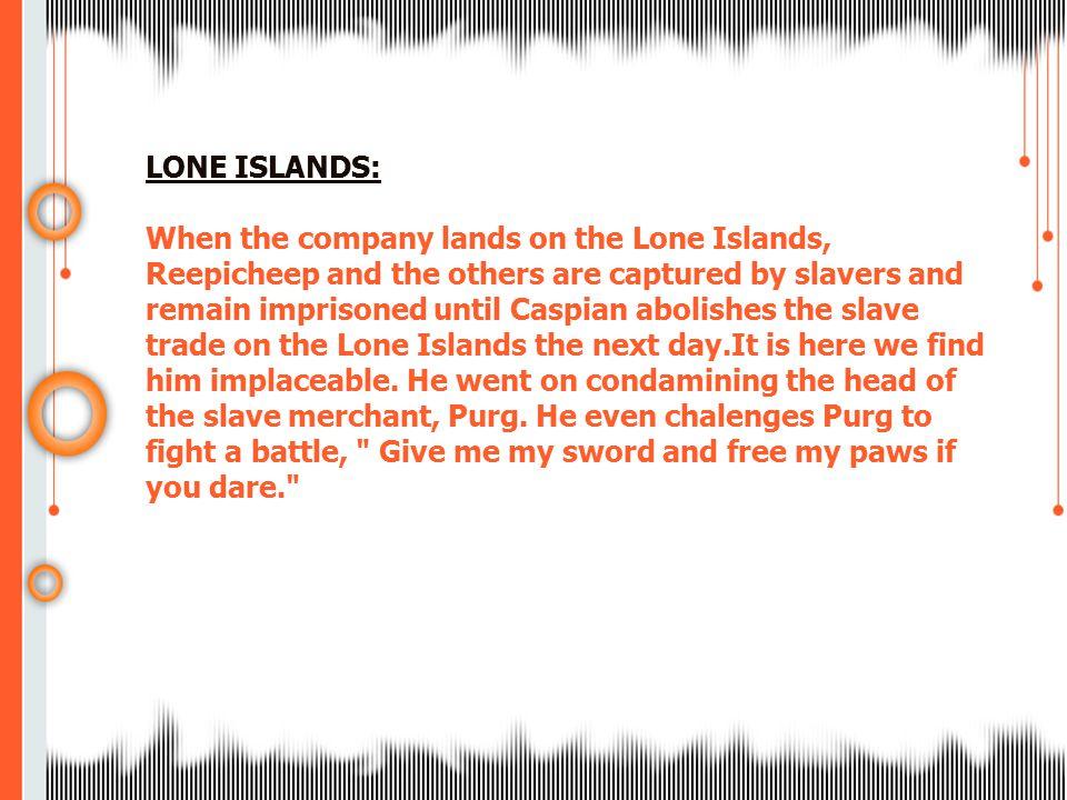 LONE ISLANDS: