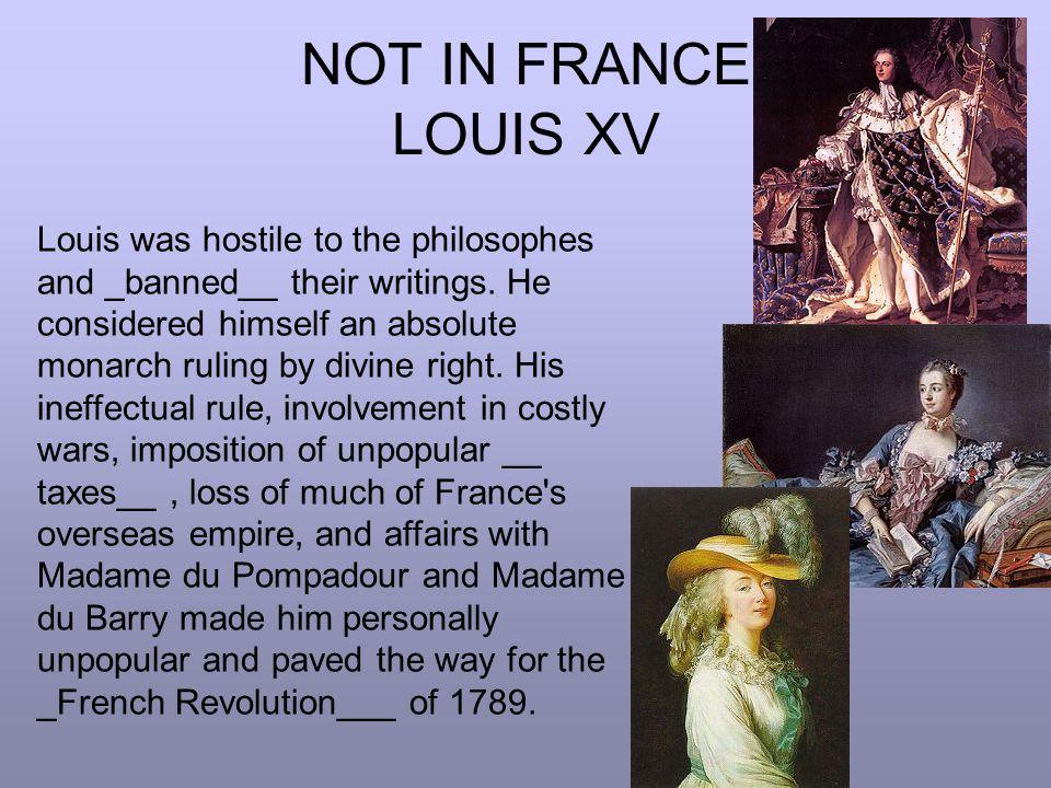 NOT IN FRANCE LOUIS XV