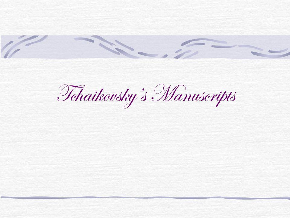 Tchaikovsky's Manuscripts