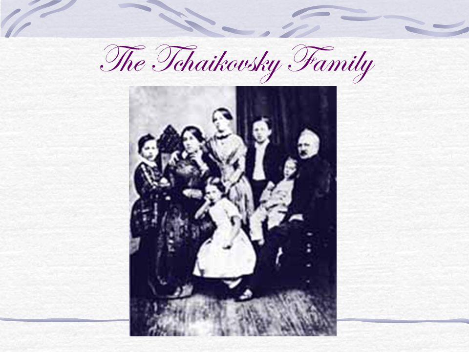 The Tchaikovsky Family