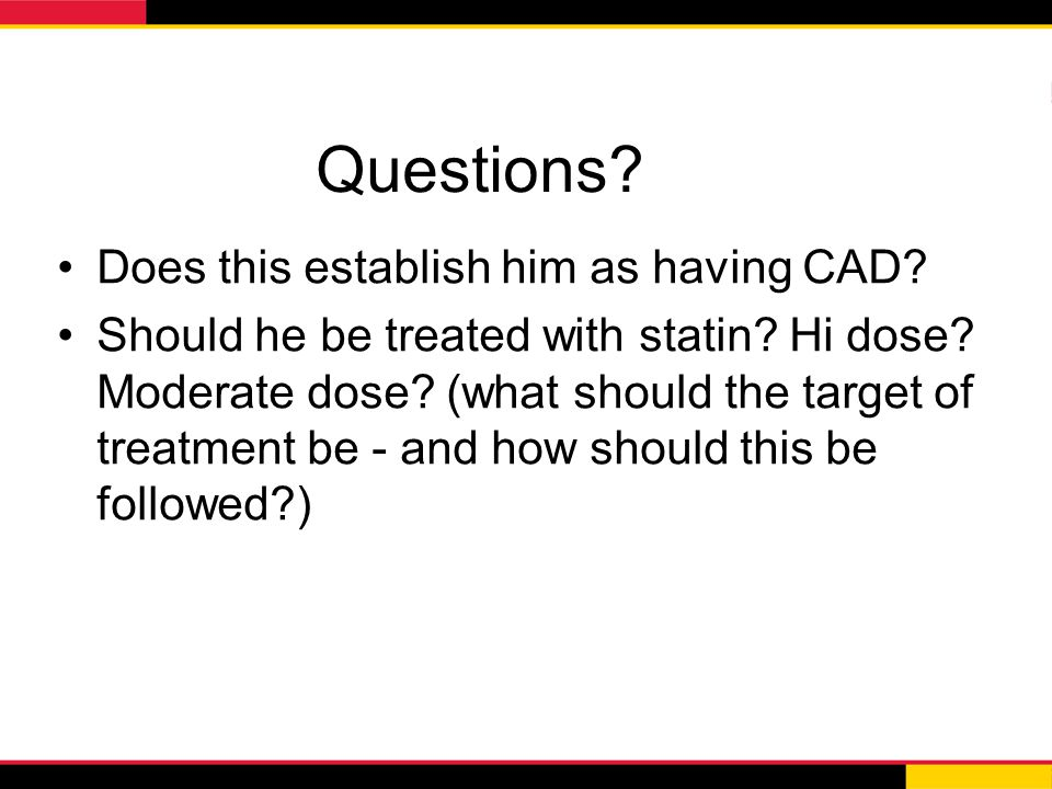 Questions Does this establish him as having CAD